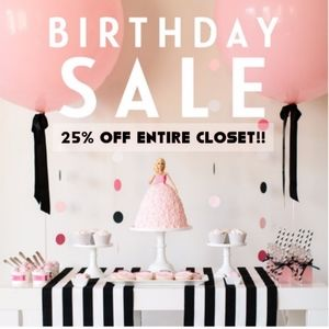 🎂TODAY IS MY BIRTHDAY! 25% OFF ENTIRE CLOSET!🎂